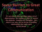 Seven Barriers to Great Communication