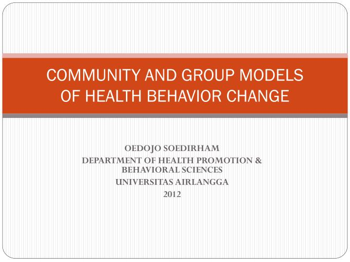 community and group models of health behavior change n.