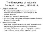 The Emergence of Industrial Society in the West, 1750-1914