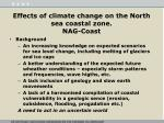 Effects  of  climate change on  the North  sea coastal  zone. NAG-Coast