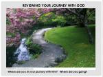 REVIEWING YOUR JOURNEY WITH GOD
