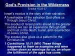 God's Provision in the Wilderness Exodus 15:22-27