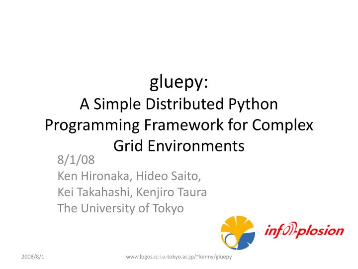 PPT - gluepy : A Simple Distributed Python Programming Framework for