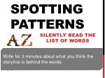 Spotting patterns