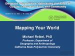 Mapping Your World