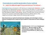 Postmodernism and the postmodern frame revisited.