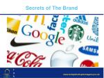 Secrets of The Brand