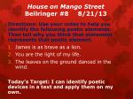 House on Mango Street Bellringer #8	 	8/21/13