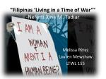 """Filipinas 'Living in a Time of War''' - Neferti Xina M. Tadiar"