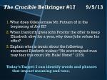 The Crucible Bellringer #17	 9/5/13
