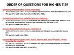 ORDER OF QUESTIONS FOR HIGHER TIER