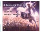 4. Messiah, the Light