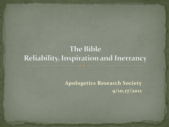 the bible reliability inspiration and inerrancy n.