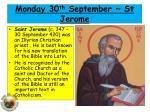 Mon day 30 th September ~ St Jerome