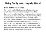 Living Godly In An Ungodly World