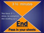 You have 3 ½ mins . to complete the reading quiz.