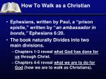 How To Walk as a Christian