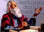 Paul's Prayer For The Christians In  Colosse