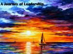 A Journey of Leadership