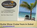 Book Your Best Rustar Dhow Cruise Tours in Dubai