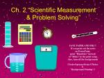 "Ch. 2 ""Scientific Measurement & Problem Solving"""