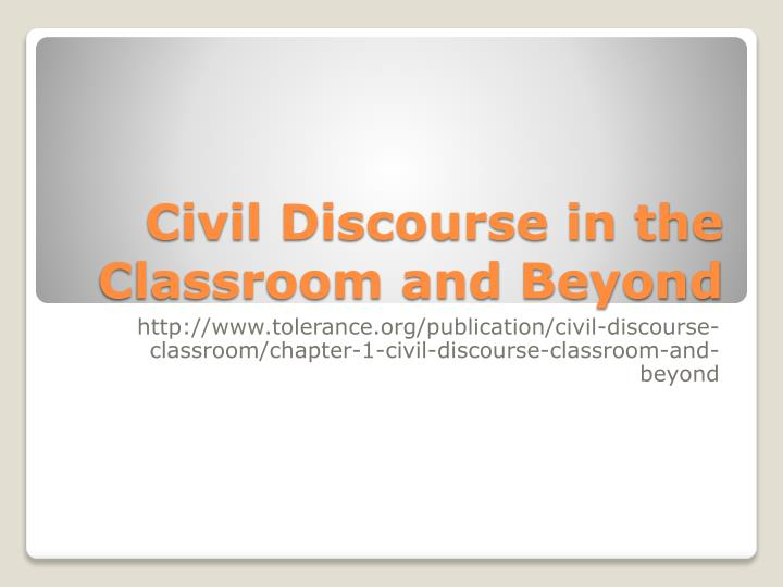 civil discourse in the classroom and beyond n.