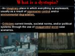 What is a dystopia?
