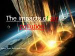 The impacts o f air pollution