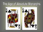 The Age of Absolute Monarchs