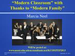 """""""Modern Classroom"""" with  Thanks to """"Modern Family"""""""