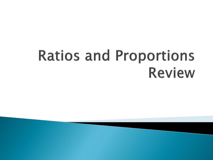 ratios and proportions review n.