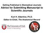 Getting Published in Biomedical Journals Advice for Submitting  Manuscript to Scientific Journals