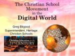 The Christian School Movement in the Digital World