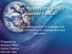 Are We Prepared for the Extreme Future?
