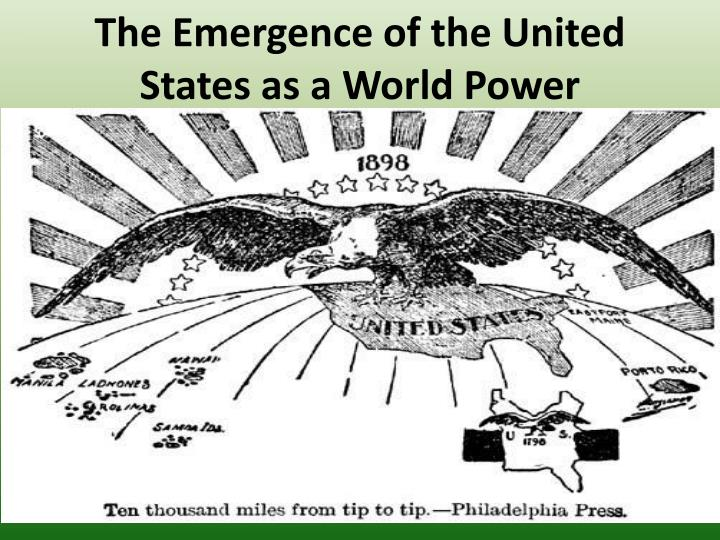 the emergence of the united states as a world power n.