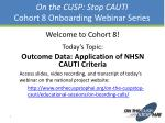 On the CUSP: Stop CAUTI Cohort  8 Onboarding  Webinar Series