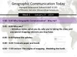 Geographic Communication Today Harvard  Extension  School ISMT-E155