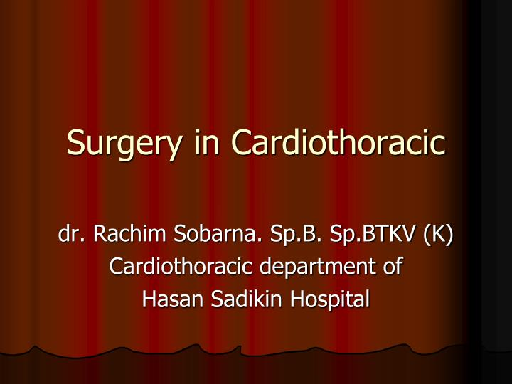surgery in cardiothoracic n.