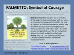 PALMETTO: Symbol of Courage