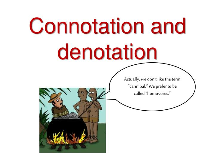connotation and denotation n.