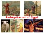 Redemption out of Egypt