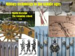 Military technology in the middle ages