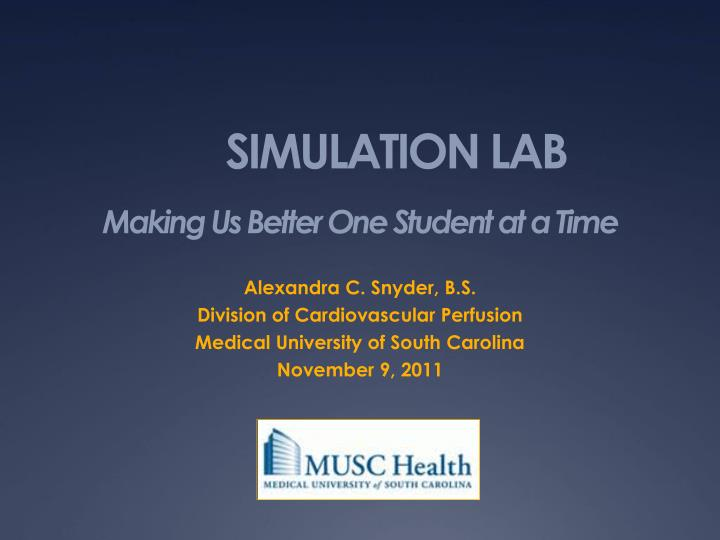 simulation lab making us better one student at a time n.