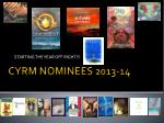 CYRM NOMINEES 2013-14