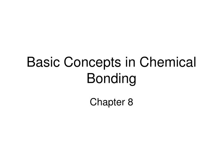 basic concepts in chemical bonding n.