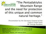 Presentation by the Secretary General of the Cyprus Green Party Mr George Perdikes