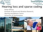 Hearing loss and sparse coding