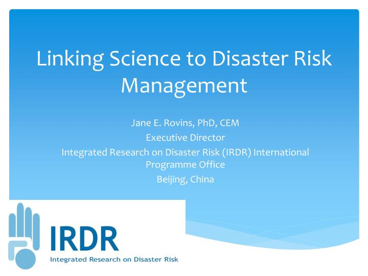 linking science to disaster risk management n.