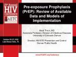Pre-exposure Prophylaxis (PrEP): Review of Available Data and Models of Implementation
