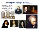 "Seeing the ""story"" of ideas…."